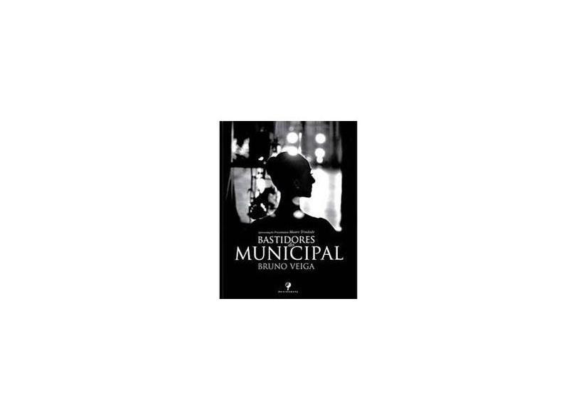 Bastidores Do Municipal - Vários Autores - 9788599070819