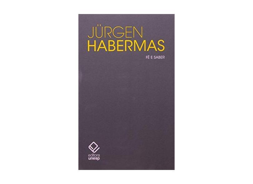 Fé e Saber - Jürgen Habermas - 9788539304035