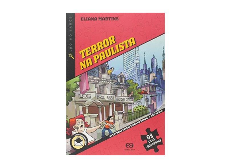 Terror na Paulista - Conforme a Nova Ortografia - Col. Olho no Lance - Martins, Eliana - 9788508120451
