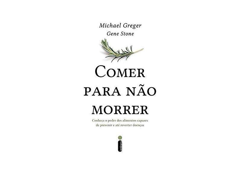 Comer Para não Morrer - Greger Michael - 9788551001851