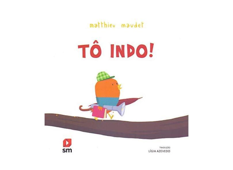 Tô Indo! - Capa Comum - 9788541807852