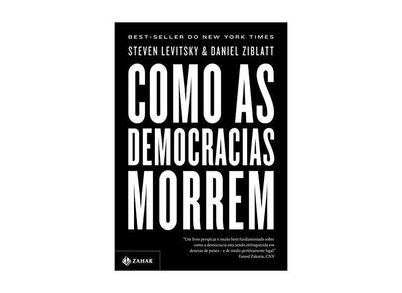 """Como As Democracias Morrem - """"levitsky, Steven"""" - 9788537818008"""