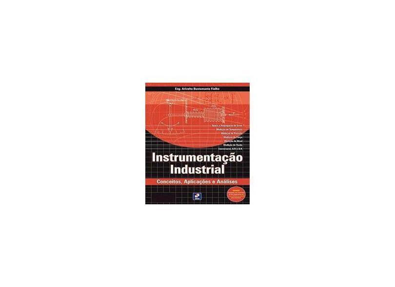 Instrumentação Industrial - Conceitos, Aplicações e Análises - Fialho, Arivelto Bustamente - 9788571949225