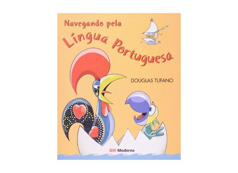 Navegando Pela Língua Portuguesa - Tufano, Douglas - 9788516054694