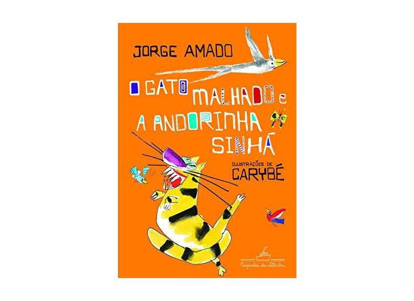 O Gato Malhado e a Andorinha Sinhá - Amado, Jorge - 9788574063423