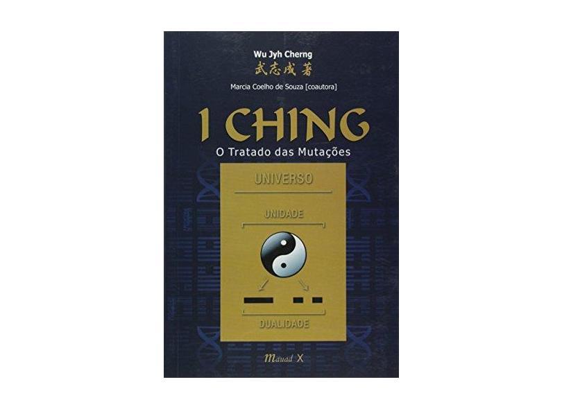 I Ching: o Tratado Das Mutações - Cherng, Wu Jyh - 9788574787305