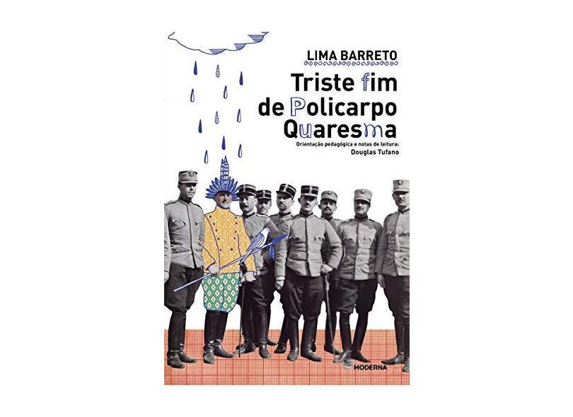 Triste Fim de Policarpo Quaresma - Lima Barreto - 9788516099763
