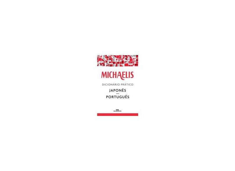 Michaelis - Dicionário Prático Japonês / Português - Michaelis; - 9788506078570