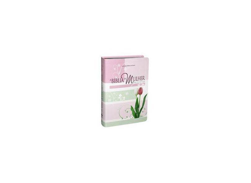 A Bíblia da Mulher - Capa Tulipa - Brasil, Sociedade Bíblica Do - 7898521813741