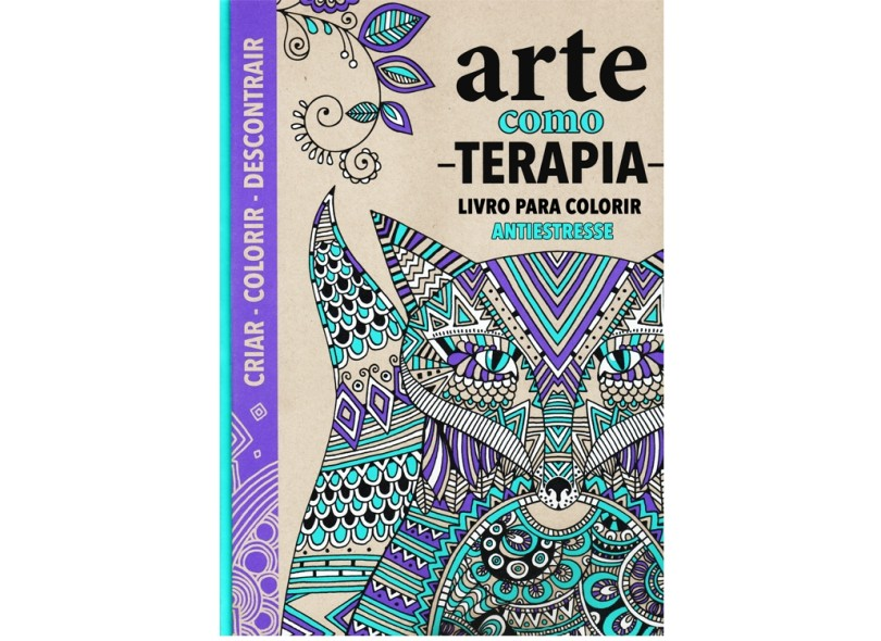 Arte Como Terapia- Livro Para Colorir Antiestresse - Davies, Hannah; Wilde, Cindy; Merrit, Richard - 9788565912044