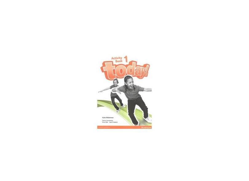 Today! 1 - Activity Book - Brian Abbs; David Todd; Tamzin Thompson - 9781447900849