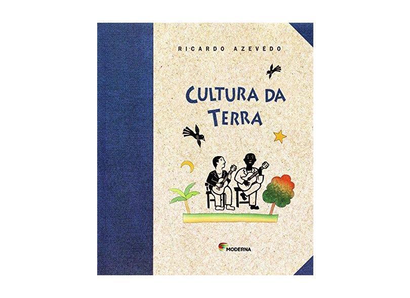 Cultura da Terra - Série Girassol - Azevedo, Ricardo - 9788516057305