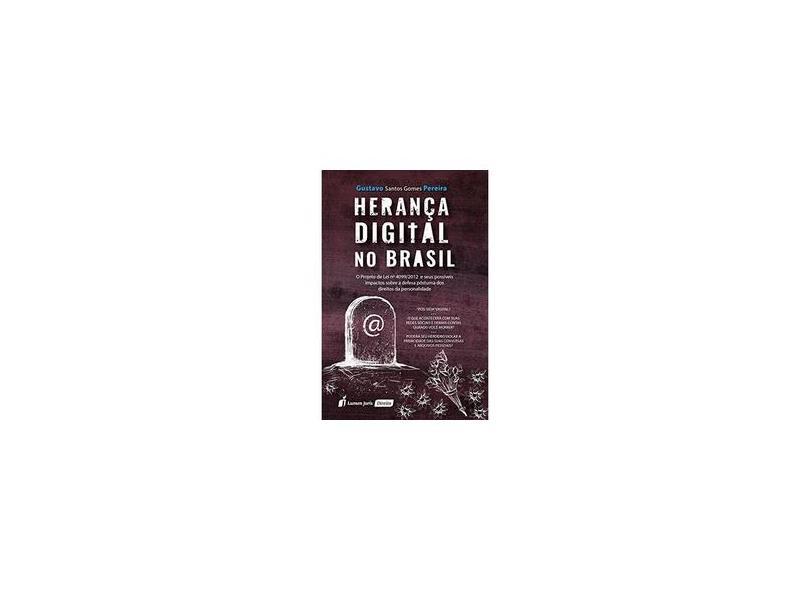 Herança Digital no Brasil. 2018 - Gustavo Santos Gomes Pereira - 9788551904886