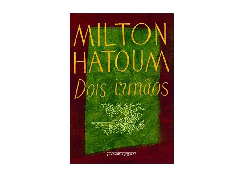 Dois Irmãos - Ed. De Bolso - Hatoum, Milton - 9788535908336