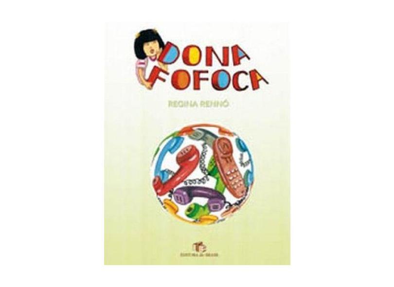 Dona Fofoca - Renno, Regina Coeli - 9788510041744