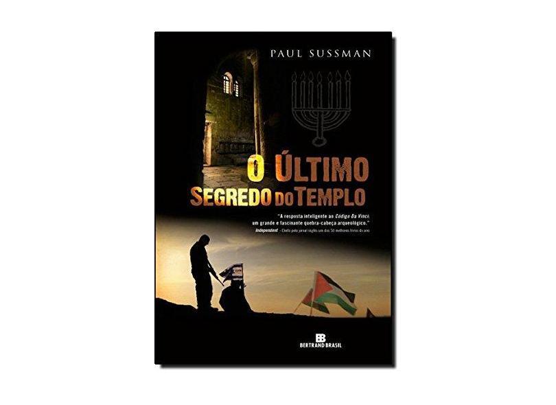 O Último Segredo do Templo - Sussman, Paul - 9788528613742
