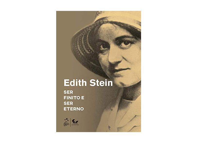 """Ser Finito E Ser Eterno - """"stein, Edith"""" - 9788530980504"""