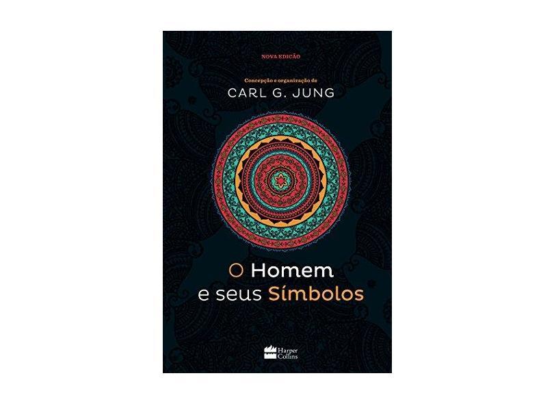 O Homem e Seus Símbolos - Carl G. Jung - 9788569809630
