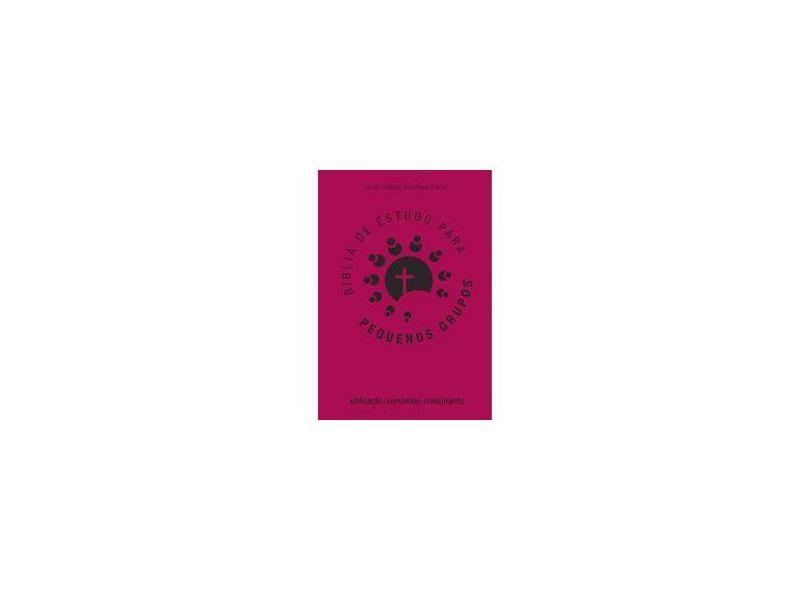 Bíblia Rosa de Estudo Para Pequenos Grupos - Kevin L. Coleman - 9798560387624