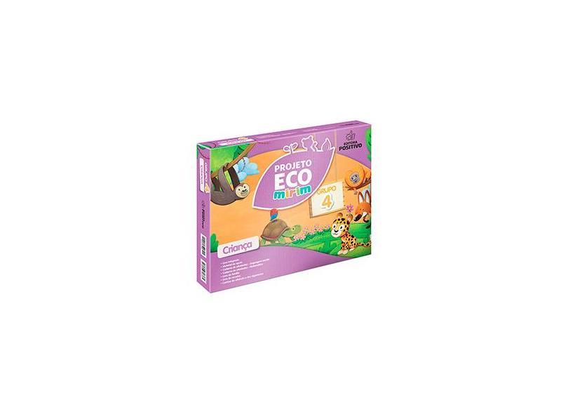 Projeto Eco Mirim - Educação Infantil - Grupo 4 - Angela Cordi - 9788546706365