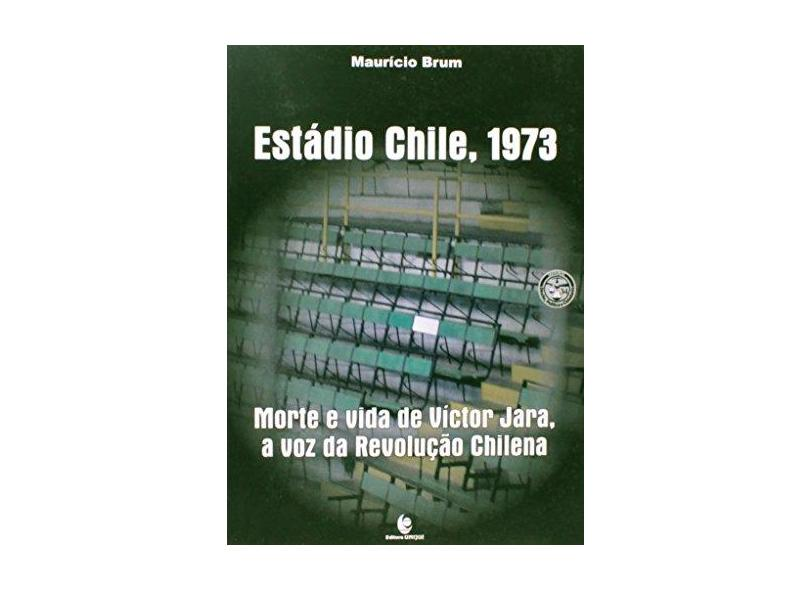 "Estadio Chile, 1973 - Morte E Vida De Victor Jara - ""brum, Mauricio"" - 9788541901192"