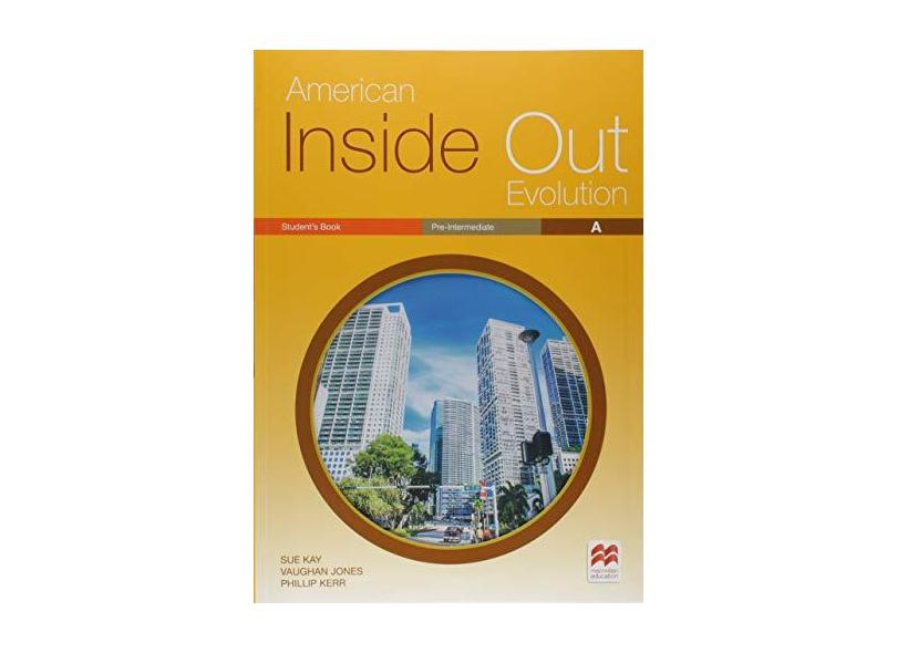 American Inside Out Evolution Student's Pack (+ Workbook Pre-Intermediate A and Key) - Sue Kay - 9786685732399