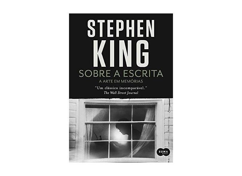 Sobre A Escrita - Stephen King - 9788581052779