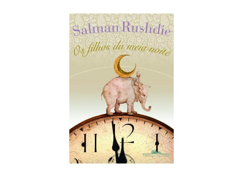 Os Filhos da Meia - Noite - Rushdie, Salman - 9788535909418