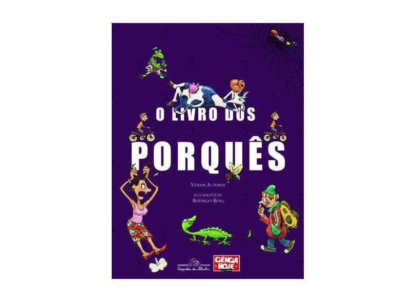 O Livro dos Porquês - Col. Ciência Hoje para as Crianças - Vários Autores - 9788574063560