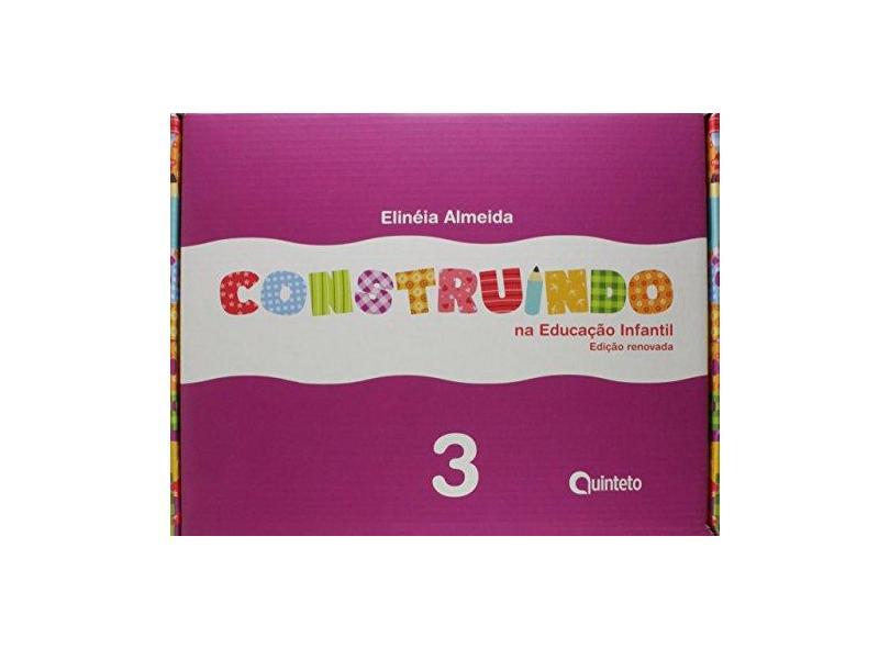 Construindo na Educação Infantil - Integrado 3 - Ed. Renovada - Almeida, Elineia - 7898592131263