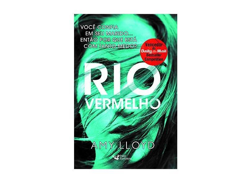 Rio Vermelho - Amy Lloyd - 9788595810143