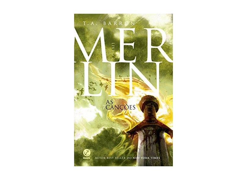 Merlin: As Sete Canções (Vol. 2) - Barron, T. A. - 9788501099105