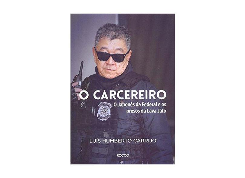 O Carcereiro - Humberto Carrijo, Luís - 9788532531209