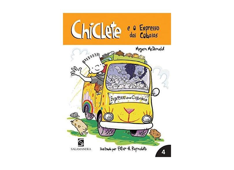 Chiclete e o Expresso das Cobaias - Mcdonald, Megan - 9788516063962