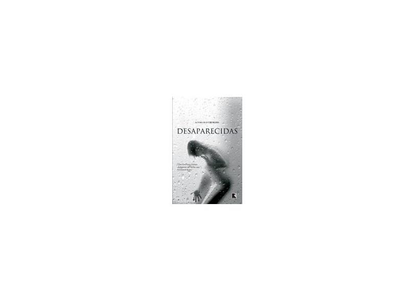 Desaparecidas - Col. Negra - Gerritsen, Tess - 9788501077332