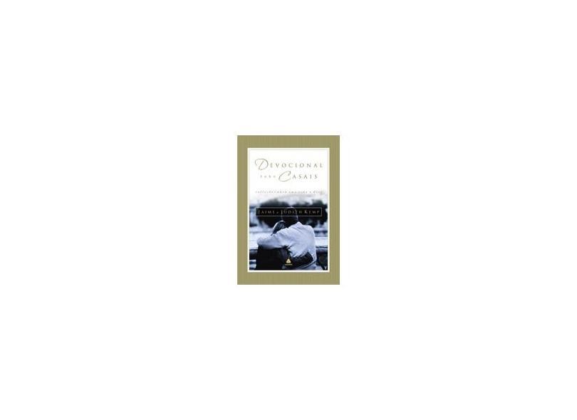 Devocional para Casais - Reflexões para uma Vida a Dois - Kemp, Judith; Kemp, Jaime - 9788589320023