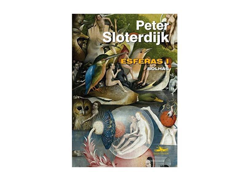 Esferas I: Bolhas - Peter Sloterdijk - 9788574482743