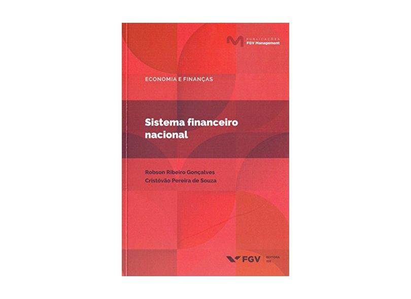 Sistema Financeiro Nacional - Robson Ribeiro Gonçalves - 9788522520138