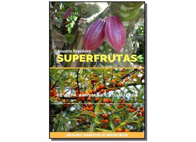 Superfrutas - Inaury Santos Di Medeiros - 9781521275306
