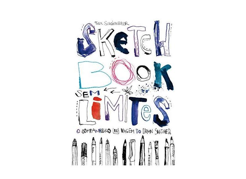 Sketchbook Sem Limites - Editorial Gustavo Gili - 9788584521005