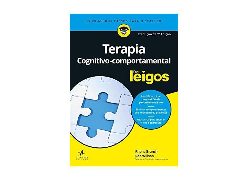 Terapia Cognitivo-Comportamental Para Leigos - Rhena Branch - 9788550802503
