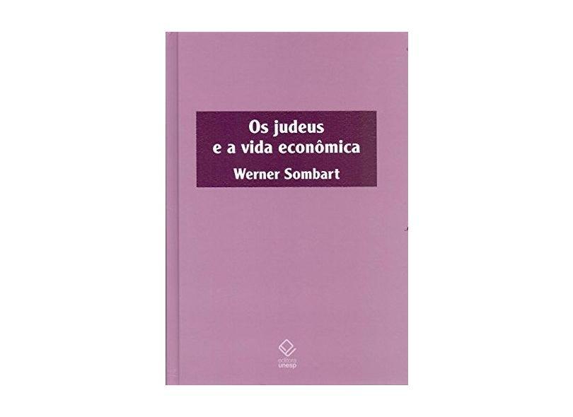 Os Judeus e A Vida Econômica - Sombart, Werner - 9788539305490