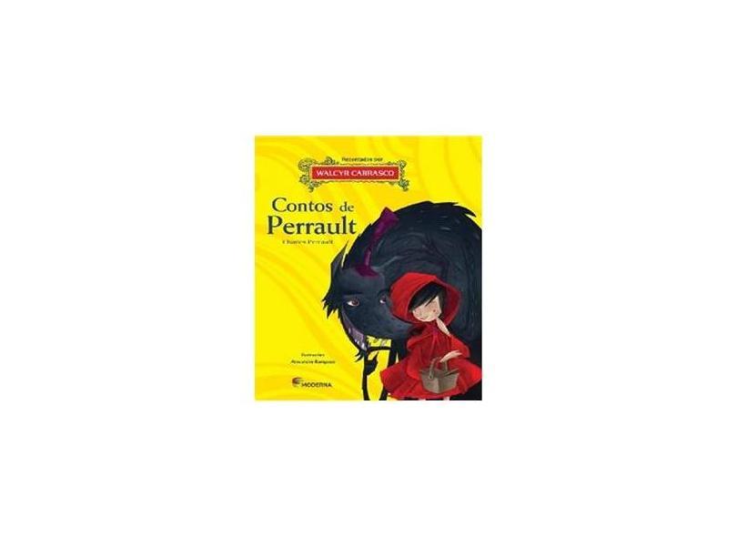 Contos de Perrault - Série Reconto Clássicos Infantis - Perrault, Charles; Carrasco, Walcyr; Rampazo, Alexandre - 9788516085445
