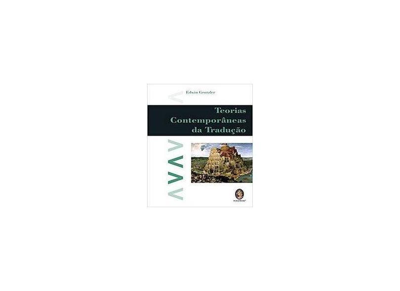 Teorias Contemporâneas da Tradução - Edwin Gentzler - 9788537004517