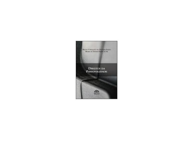 Direitos da Personalidade - Bruno Torquato De Oliveira Naves - 9788582383162