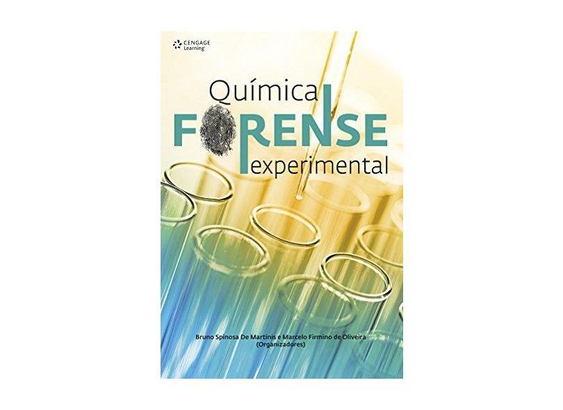 Química Forense Experimental - Marcelo Firmino De Oliveira - 9788522122776