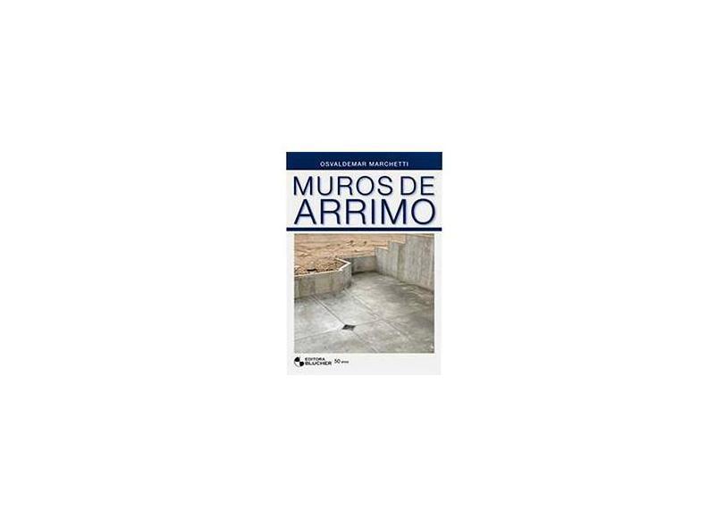 Muros de Arrimo - Marchetti, Osvaldemar - 9788521204282