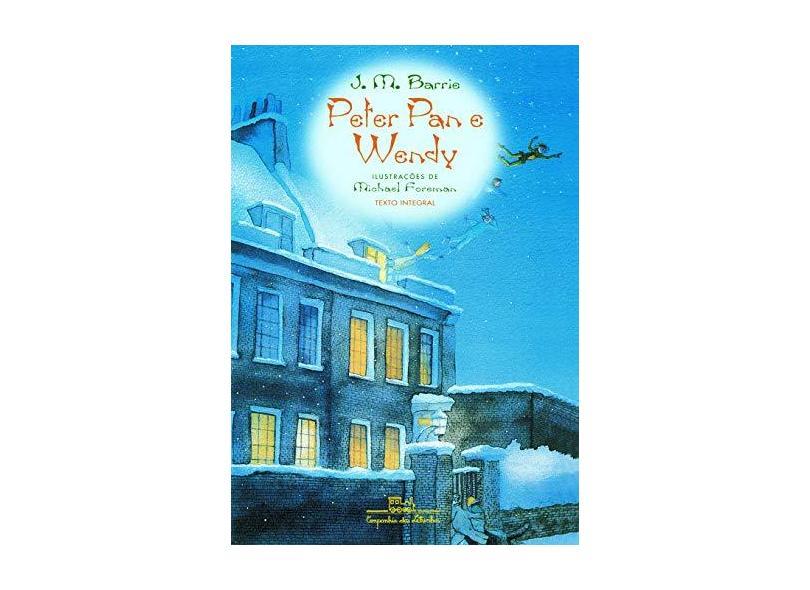 Peter Pan E Wendy - J. M. Barrie - 9788574060521