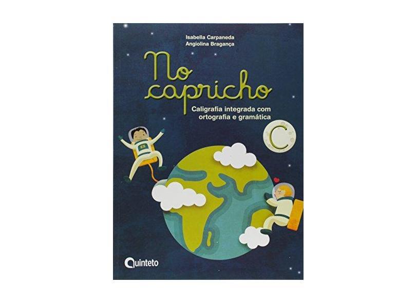 No Capricho - C - Angiolina Bragança;isabella Carpaneda; - 9788583920496
