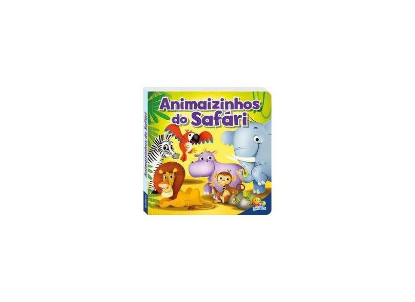 Curiosidade Animal! Animaizinhos Do Safari - Editora Todolivro - 9788537625965